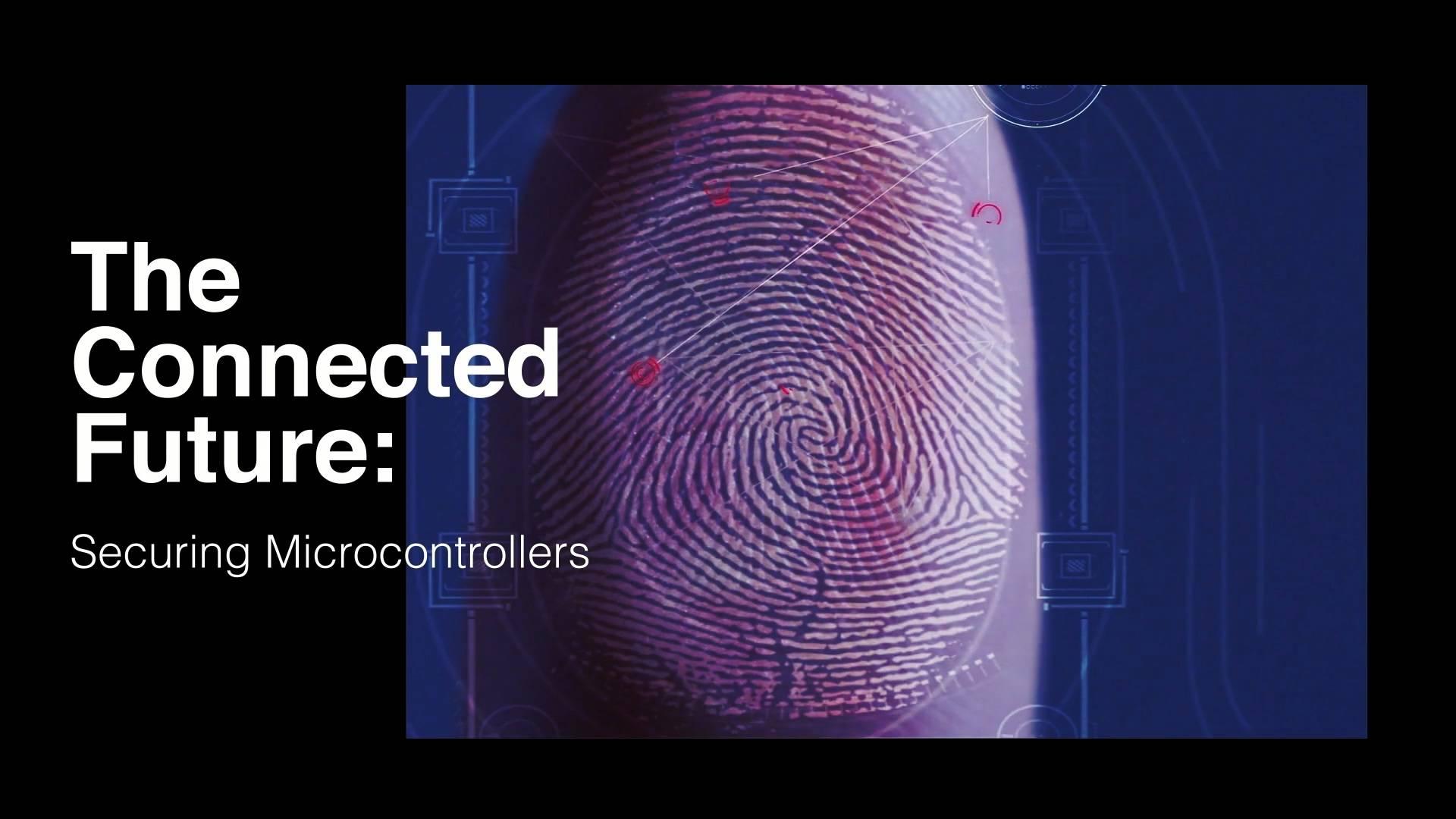 万物互联的未来:安全微控制器
